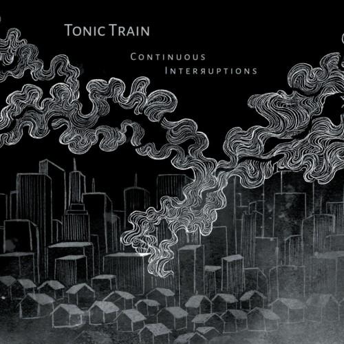 TONIC TRAIN - Continuous Interruptions CD