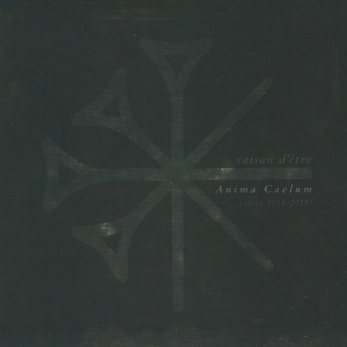 RAISON D'ETRE - Anima Caelum (Alive 2014-2017) 2CD