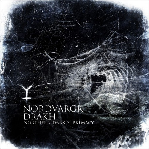 NORDVARGR & DRAKH - Northern Dark Supremacy CD
