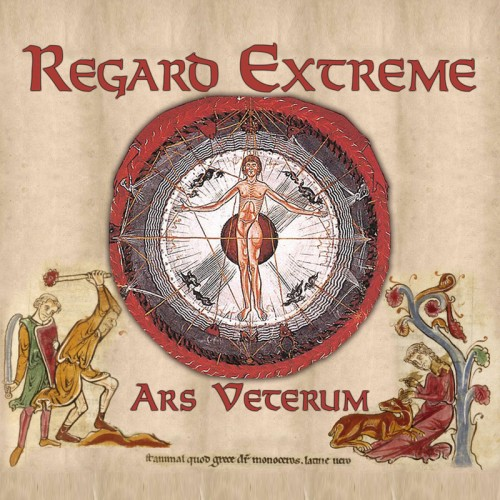 REGARD EXTRÊME - Ars Veterum CD