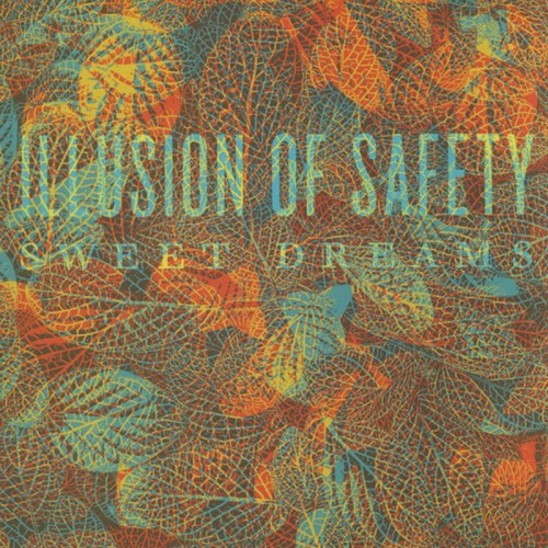 """ILLUSION OF SAFETY - Sweet Dreams 10"""""""