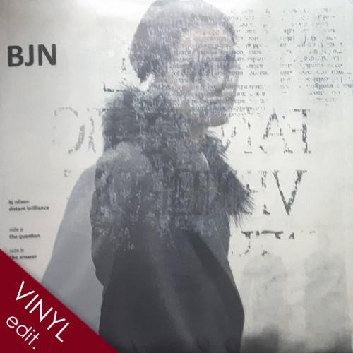 "BJ NILSEN – Distant Brilliance 10"""