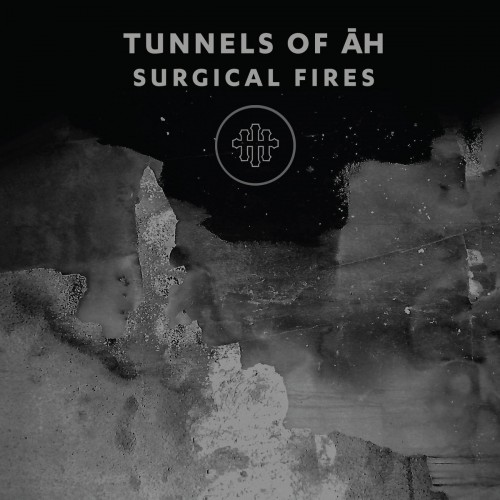 TUNNELS OF AH - Surgical Fires CD