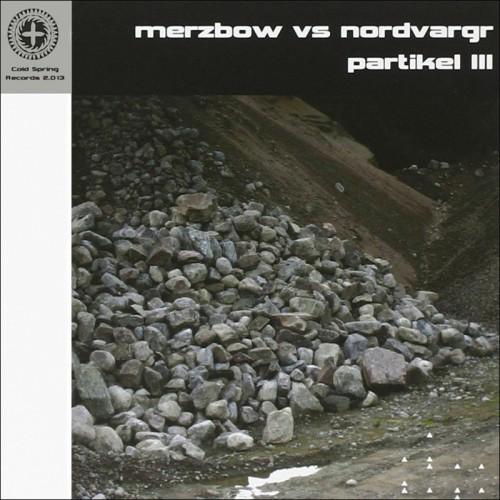 MERZBOW vs NORDVARGR 'Partikel III' CD