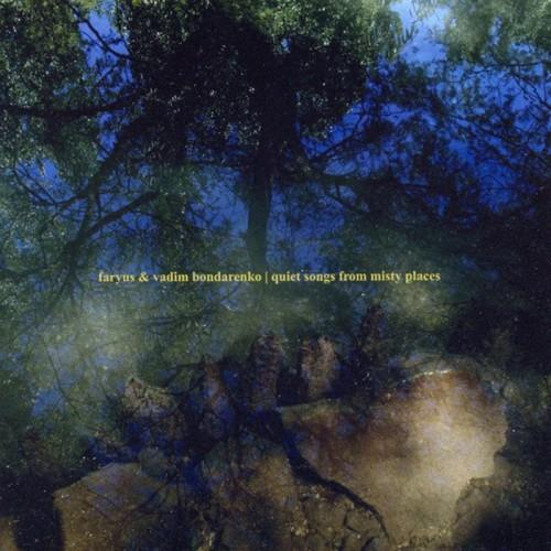 FARYUS & & Vadim Bondarenko – Quiet Songs From Misty...