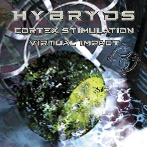 HYBRYDS - Cortex Stimulation / Virtual Impact 2CD