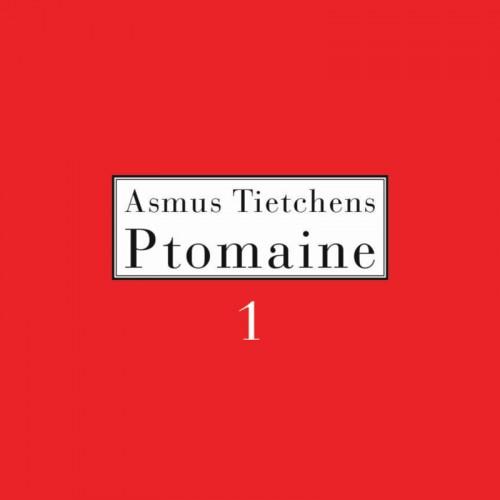 Asmus Tietchens - Ptomaine 1 CD