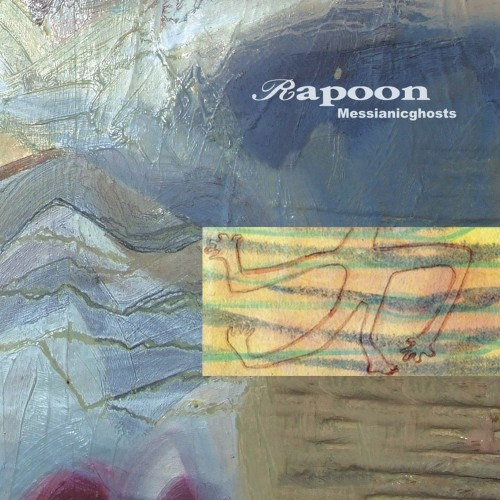 RAPOON 'Messianicghosts' CD