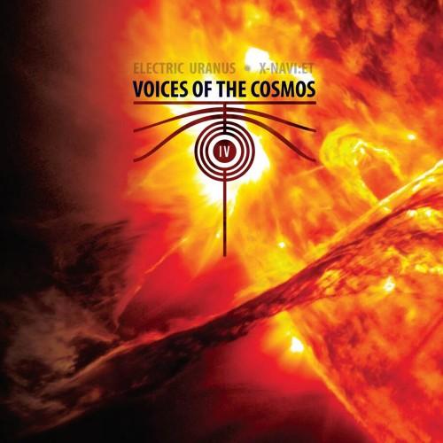 VOICES OF THE COSMOS IV (ELECTRIC URANUS + X-NAVI:ET) CD